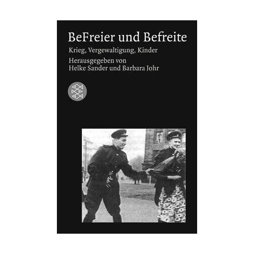 Helke Sander - BeFreier und Befreite. Krieg, Vergewaltigungen, Kinder. - Preis vom 09.06.2021 04:47:15 h