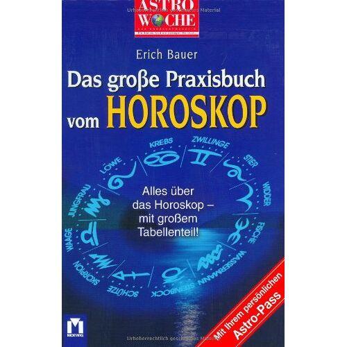 Erich Bauer - Astrowoche: Das grosse Praxisbuch vom Horoskop - Preis vom 17.06.2021 04:48:08 h