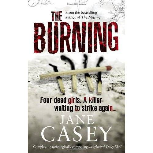Jane Casey - The Burning: (Maeve Kerrigan 1) - Preis vom 21.06.2021 04:48:19 h