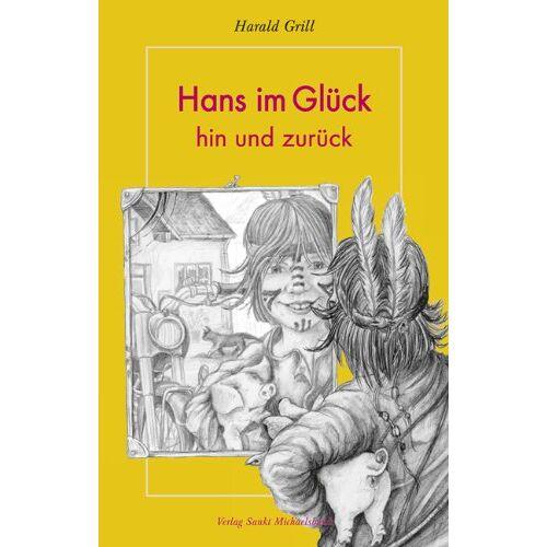 Harald Grill - Hans im Glück - hin und zurück: Geschichten vom Land - Preis vom 17.05.2021 04:44:08 h