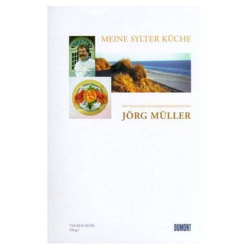 Jörg Müller - Meine Sylter Küche - Preis vom 19.06.2021 04:48:54 h