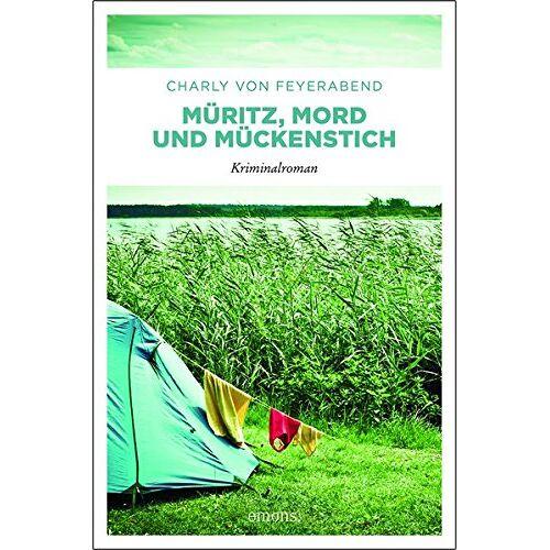 Charly von Feyerabend - Müritz, Mord und Mückenstich: Kriminalroman - Preis vom 26.07.2021 04:48:14 h
