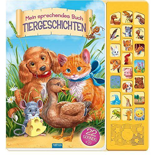 Trötsch Verlag - Mein sprechendes Buch TIERGESCHICHTEN: mit 22 Sounds - Preis vom 18.06.2021 04:47:54 h