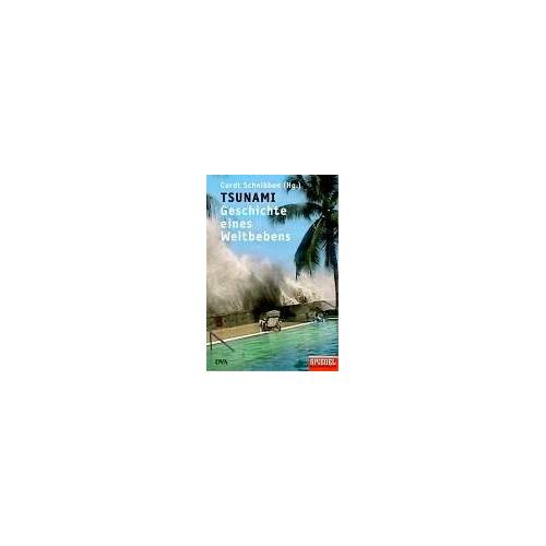 Cordt Schnibben - Tsunami: Geschichte eines Weltbebens - Preis vom 14.06.2021 04:47:09 h