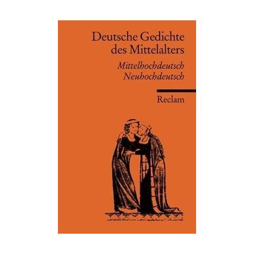 Ulrich Müller - Deutsche Gedichte des Mittelalters: Mittelhochdt. /Neuhochdt.: Mittelhochdeutsch / Neuhochdeutsch - Preis vom 13.06.2021 04:45:58 h