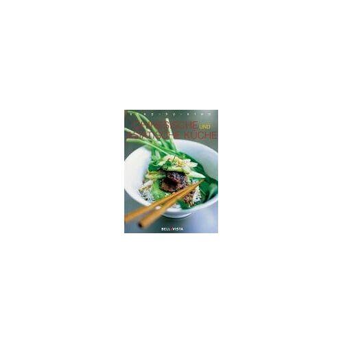 - Chinesische und Asiatische Küche. step-by-step - Preis vom 21.06.2021 04:48:19 h
