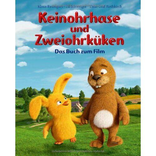 Til Schweiger - Keinohrhase und Zweiohrküken - Das Buch zum Film - Preis vom 11.10.2021 04:51:43 h