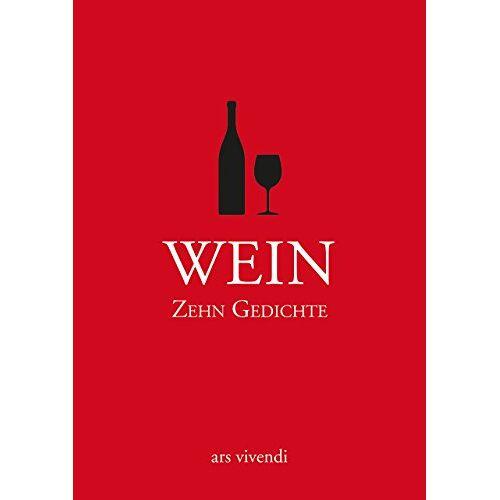 Kein Autor oder Urheber - Wein - Zehn Gedichte. Statt einer Karte - Preis vom 17.06.2021 04:48:08 h