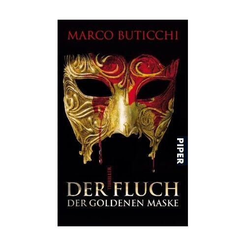 Marco Buticchi - Der Fluch der goldenen Maske: Thriller - Preis vom 13.06.2021 04:45:58 h
