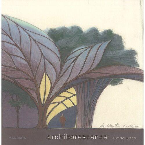 Luc Schuiten - Archiborescence - Preis vom 23.07.2021 04:48:01 h