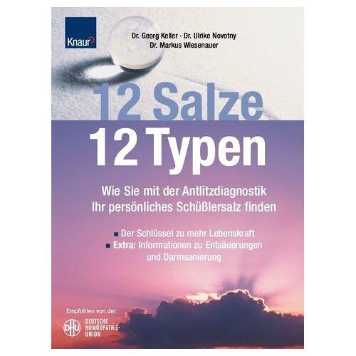 Georg Keller - 12 Salze, 12 Typen - Preis vom 18.06.2021 04:47:54 h