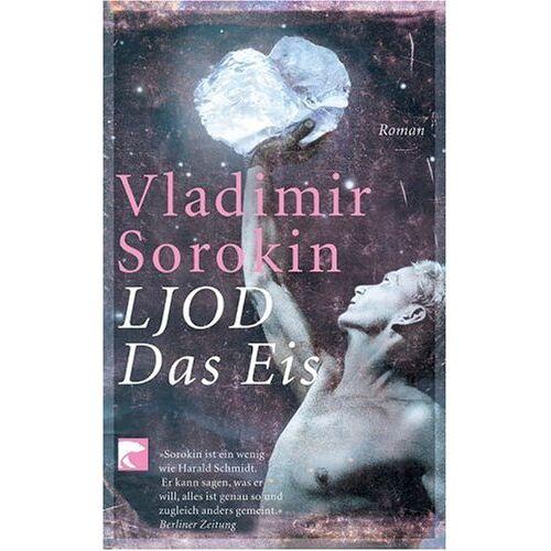 Vladimir Sorokin - LJOD. Das Eis - Preis vom 17.06.2021 04:48:08 h