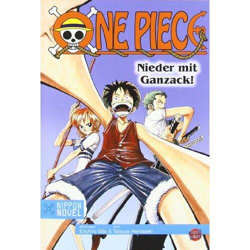 Eiichiro Oda - Nippon Novel: One Piece - Nieder mit Ganzack! - Preis vom 13.06.2021 04:45:58 h