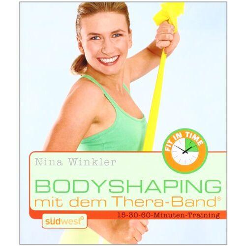 Nina Winkler - Bodyshaping mit dem Theraband - Preis vom 23.09.2021 04:56:55 h