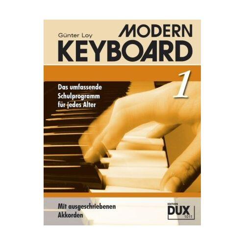 Günter Loy - MODERN KEYBOARD. Instrumentalschule für Keyboard. Das umfassende Schulprogramm für jedes Alter: Modern Keyboard 1: BD 1 - Preis vom 13.06.2021 04:45:58 h