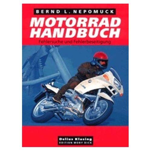 Nepomuck, Bernd L. - Motorrad-Handbuch - Fehlersuche und Fehlerbeseitigung - Preis vom 22.06.2021 04:48:15 h