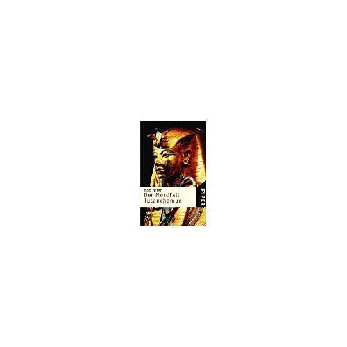 Bob Brier - Der Mordfall Tutanchamun - Preis vom 13.06.2021 04:45:58 h