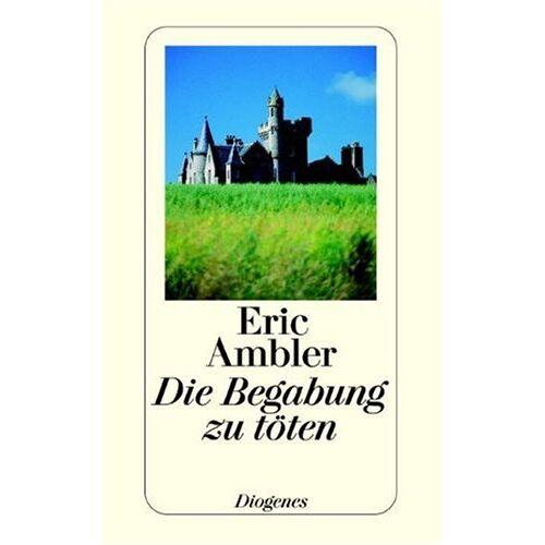 Eric Ambler - Die Begabung zu töten. - Preis vom 19.06.2021 04:48:54 h
