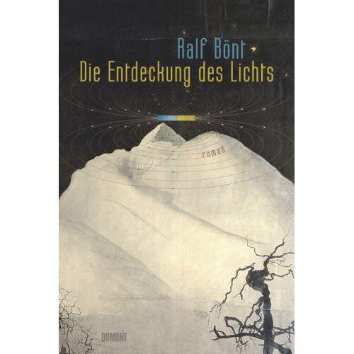 Ralf Bönt - Die Entdeckung des Lichts - Preis vom 19.06.2021 04:48:54 h