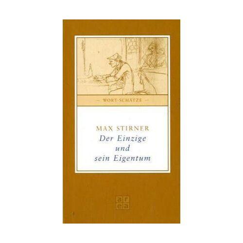 Max Stirner - Der Einzige und sein Eigentum - Preis vom 14.06.2021 04:47:09 h