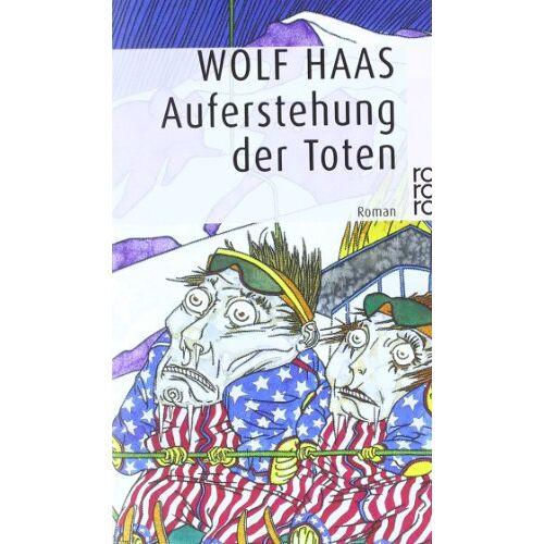Wolf Haas - Auferstehung der Toten - Preis vom 11.06.2021 04:46:58 h