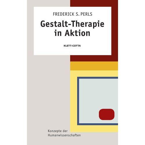 Perls, Frederick S. - Gestalt-Therapie in Aktion - Preis vom 24.07.2021 04:46:39 h