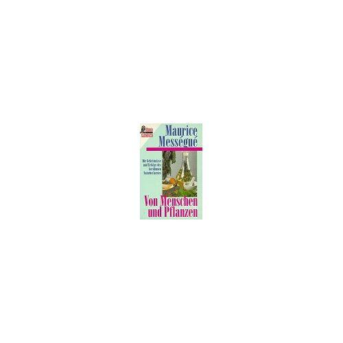Maurice Messegue - Von Menschen und Pflanzen - Preis vom 13.06.2021 04:45:58 h