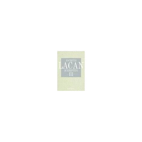 Jacques Lacan - Jacques Lacan Schriften, Band 3 - Preis vom 12.06.2021 04:48:00 h