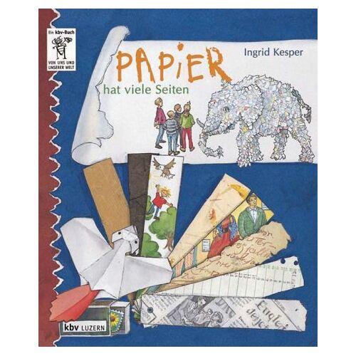 Ingrid Kesper - Papier hat viele Seiten - Preis vom 11.06.2021 04:46:58 h