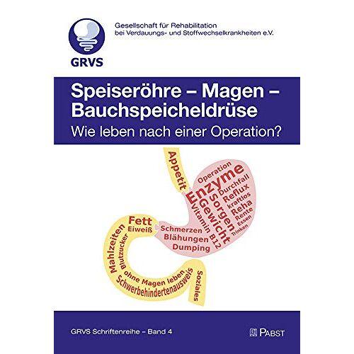 Karin Barwich - Speiseröhre – Magen – Bauchspeicheldrüse: Wie leben nach einer Operation? - Preis vom 18.06.2021 04:47:54 h