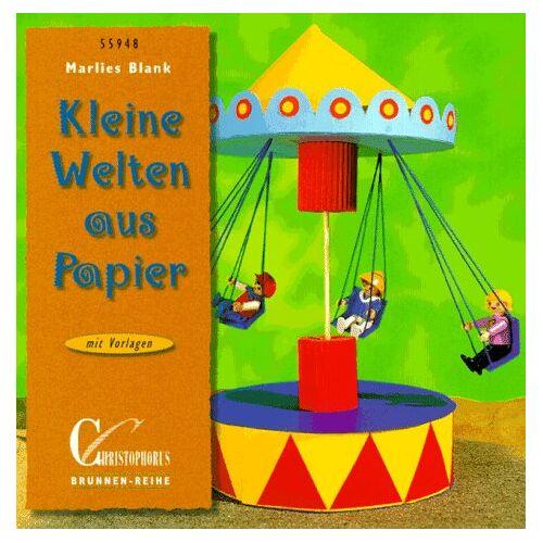 Marlies Blank - Brunnen-Reihe, Kleine Welten aus Papier - Preis vom 19.06.2021 04:48:54 h