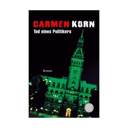 Carmen Korn - Tod eines Politikers - Preis vom 15.06.2021 04:47:52 h