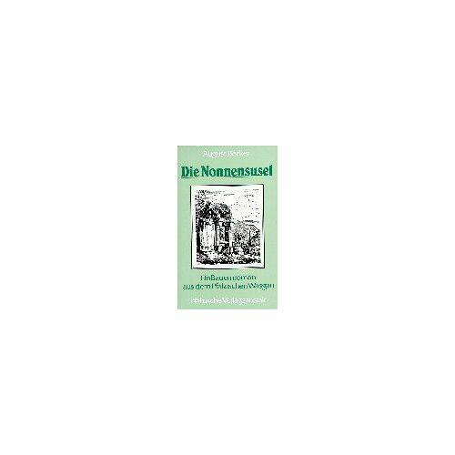 Becker Die Nonnensusel: Bauernroman aus dem Pfälzischen Wasgau - Preis vom 09.06.2021 04:47:15 h