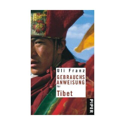 Uli Franz - Gebrauchsanweisung für Tibet - Preis vom 17.05.2021 04:44:08 h