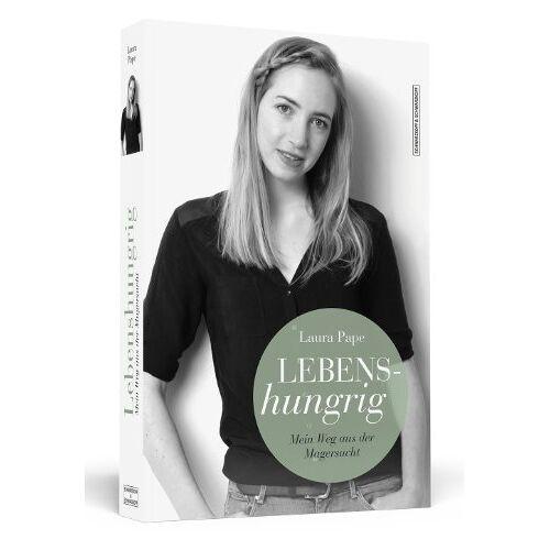 Laura Pape - Lebenshungrig - Mein Weg aus der Magersucht - Preis vom 17.06.2021 04:48:08 h