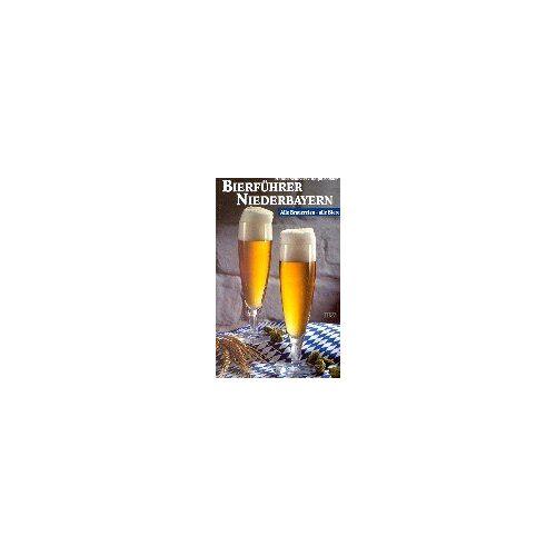 Harald Schieder - Bierführer Niederbayern: Alle Brauereien, alle Biere - Preis vom 08.06.2021 04:45:23 h