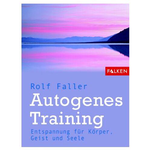 Rolf Faller - Autogenes Training - Preis vom 09.06.2021 04:47:15 h