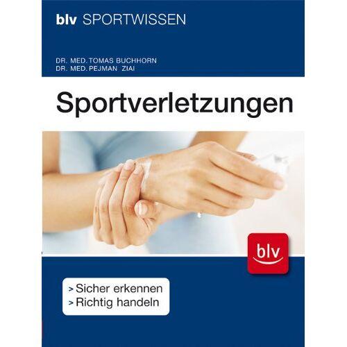 Tomas Buchhorn - Sportverletzungen: Sicher erkennen, richtig handeln - Preis vom 16.06.2021 04:47:02 h