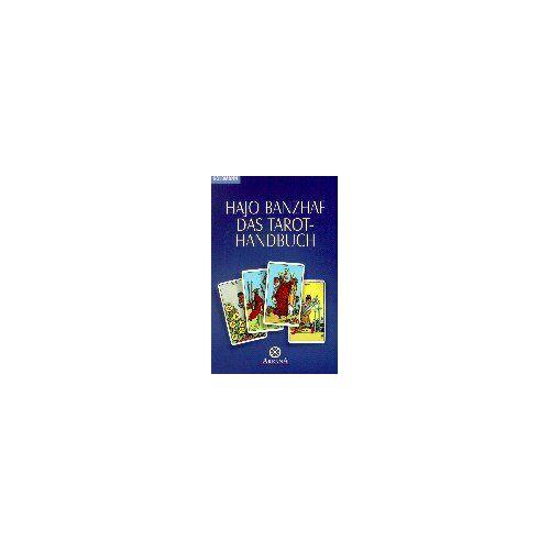 Hajo Banzhaf - Das Tarot-Handbuch - Preis vom 20.06.2021 04:47:58 h