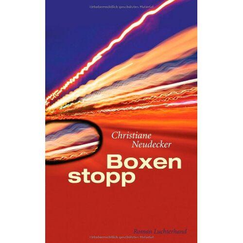 Christiane Neudecker - Boxenstopp: Roman - Preis vom 20.06.2021 04:47:58 h