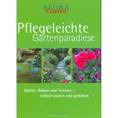 - Pflegeleichte Gartenparadiese - Preis vom 13.06.2021 04:45:58 h