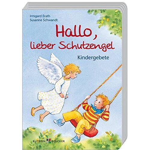 Irmgard Erath - Hallo, lieber Schutzengel: Kindergebete - Preis vom 14.06.2021 04:47:09 h