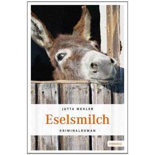 Jutta Mehler - Eselsmilch - Preis vom 17.06.2021 04:48:08 h