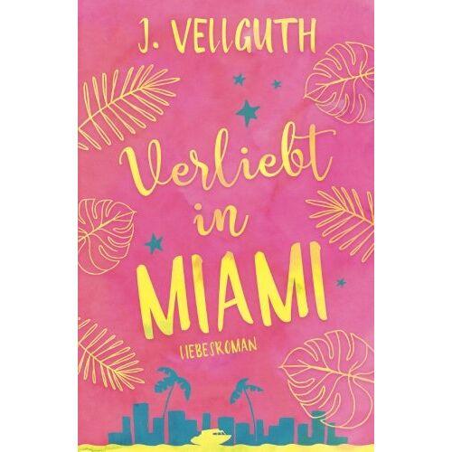 J. Vellguth - Verliebt in Miami - Preis vom 22.06.2021 04:48:15 h