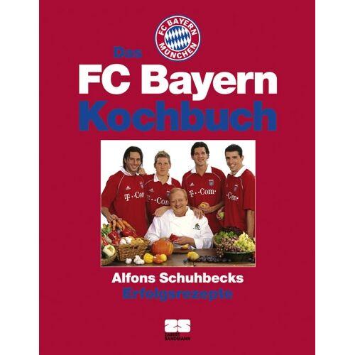 Alfons Schuhbeck - Das FC Bayern Kochbuch - Preis vom 23.07.2021 04:48:01 h