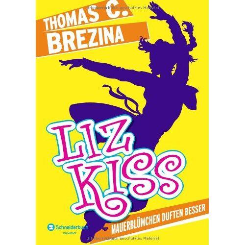 Brezina, Thomas C. - Liz Kiss, Band 01: Mauerblümchen duften besser - Preis vom 13.06.2021 04:45:58 h