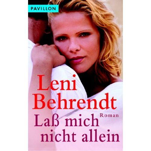 Leni Behrendt - Laß mich nicht allein. - Preis vom 29.07.2021 04:48:49 h