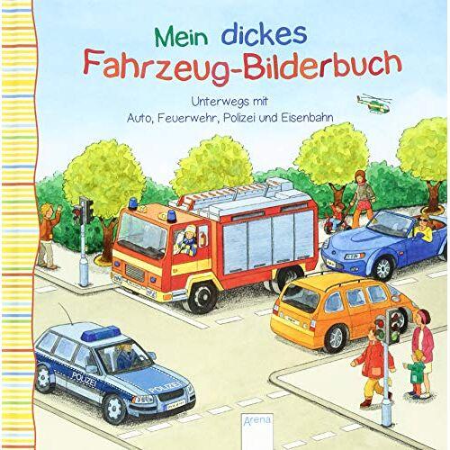 Sandra Grimm - Unterwegs mit Auto, Feuerwehr, Polizei und Eisenbahn: Mein dickes Fahrzeug-Bilderbuch - Preis vom 23.09.2021 04:56:55 h