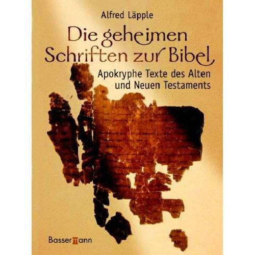 Alfred Läpple - Die geheimen Schriften zur Bibel - Preis vom 26.07.2021 04:48:14 h