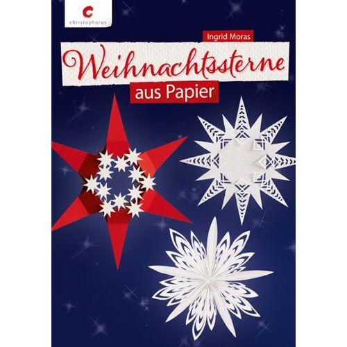 Ingrid Moras - Weihnachtssterne aus Papier - Preis vom 19.06.2021 04:48:54 h